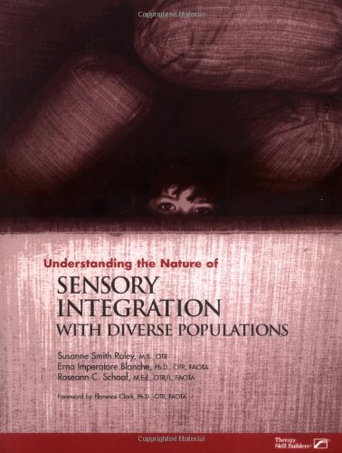 9780127844718: Understanding the Nature of Sensory Integration with Diverse Populations