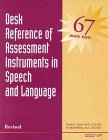 9780127845586: Desk Reference of Assessment Instruments in Speech and Language