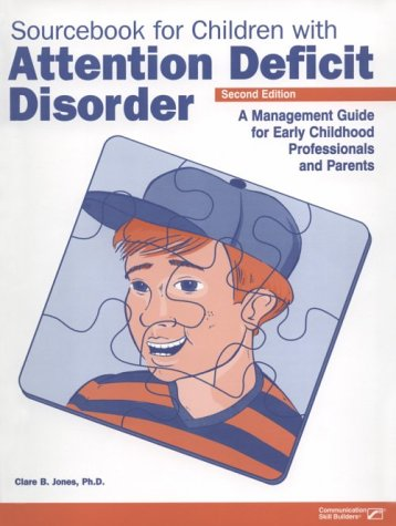 9780127845609: Sourcebook for Children with Attention Deficit Disorder, Second Edition: A Management Guide for Early Childhood Professionals and Parents