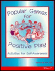 9780127845654: Popular Games for Positive Play: Activities for Self-Awareness