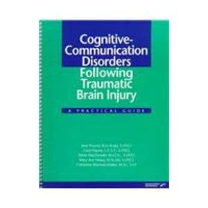 9780127845845: Cognitive-Communication Disorders Following Traumatic Brain Injury: A Practical Guide