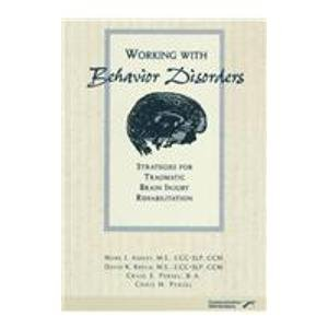 9780127845869: Working With Behavior Disorders: Strategies for Traumatic Brain Injury Rehabilitation