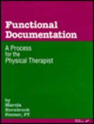 9780127845890: Functional Documentation: A Process for the Physical Therapist