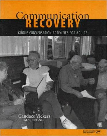 9780127845944: Communication Recovery: Group Conversation Activities for Adults