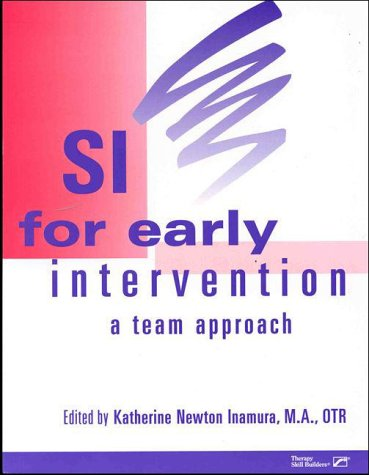 9780127845999: SI for Early Intervention: A Team Approach