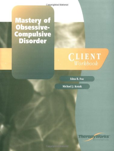 9780127850511: Mastery of Obsessive-Compulsive Disorder: Client Workbook