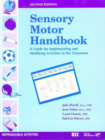 9780127850726: Sensory Motor Handbook, Second Edition: A Guide for Implementing and Modifying Activities in the Classroom