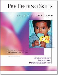 9780127850801: Pre-Feeding Skills: A Comprehensive Resource for Mealtime Development