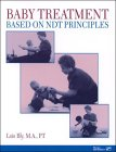 9780127850832: Baby Treatment Based on NDT Principles