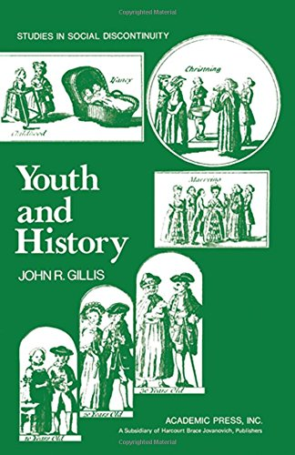 9780127852621: Youth and History: Tradition and Change in European Age Relations, 1770-Present (Studies in social discontinuity)