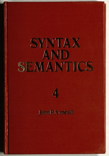 9780127854243: Syntax and Semantics, Volume 4