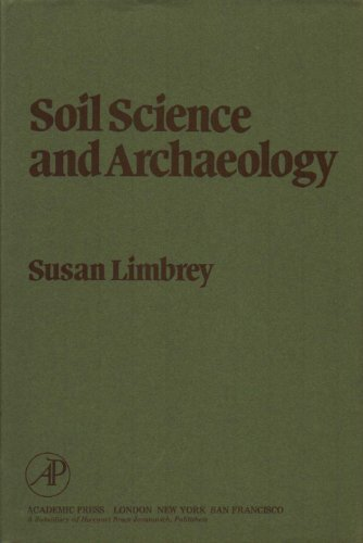9780127854779: Soil Science and Archaeology (Studies in archaeological science)