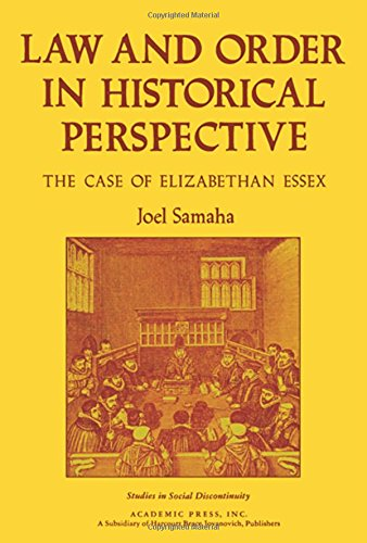 9780127857565: Law and Order in Historical Perspective: Case of Elizabethan Essex