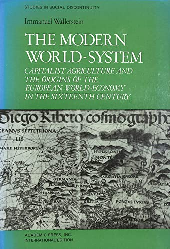 9780127859217: Modern World System: Capitalist Agriculture and the Origins of the European World-economy in the Sixteenth Century v. 1