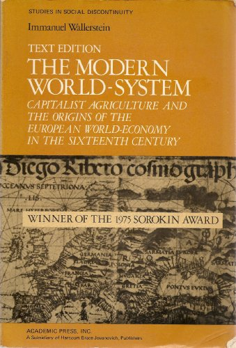 9780127859224: The Modern World-System: Capitalist Agriculture and the Origins of the European World-Economy in the Sixteenth Century