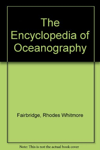 9780127864570: The Encyclopedia of Oceanography