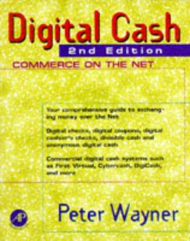 9780127887722: Digital Cash, Second Edition