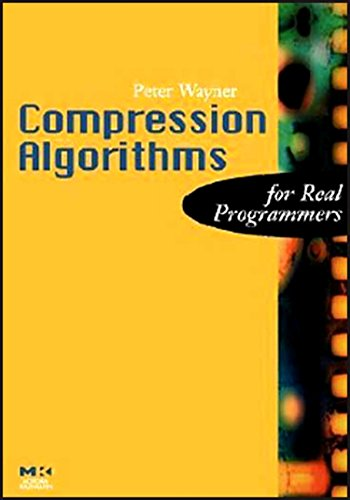 9780127887746: Compression Algorithms for Real Programmers