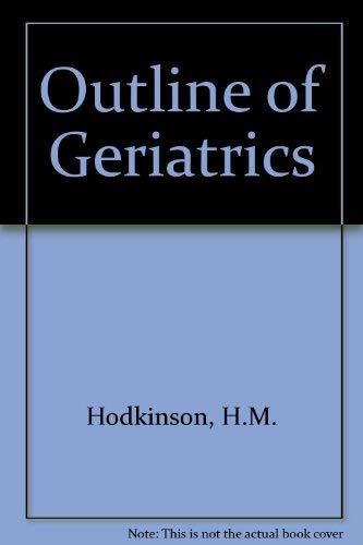 9780127920351: Outline of Geriatrics