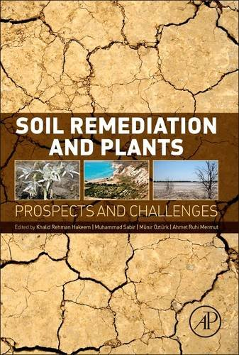 9780127999371: Soil Remediation and Plants: Prospects and Challenges