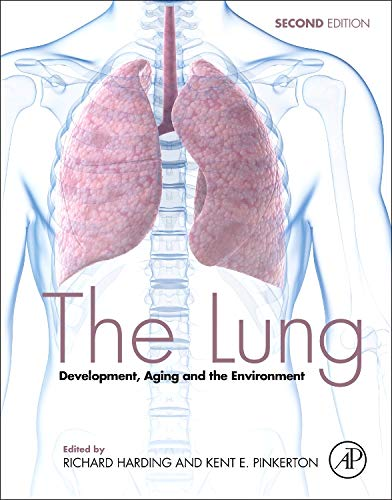 9780127999418: The Lung, Second Edition: Development, Aging and the Environment