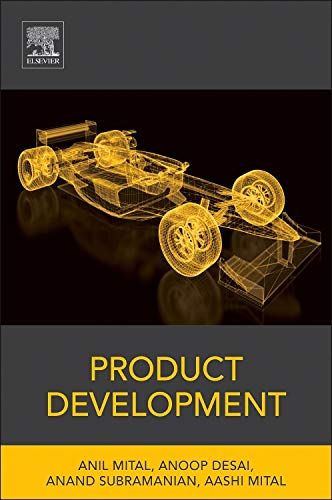 9780127999456: Product Development: A Structured Approach to Consumer Product Development, Design, and Manufacture