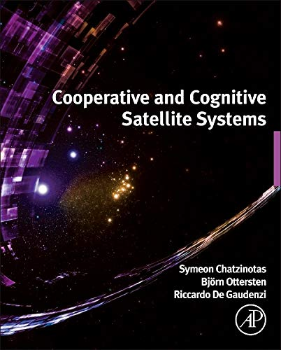9780127999487: Co-Operative and Cognitive Satellite Systems