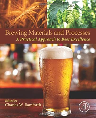 9780127999548: Brewing Materials and Processes: A Practical Approach to Beer Excellence