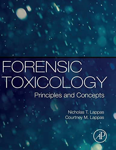 9780127999678: Forensic Toxicology: Principles and Concepts