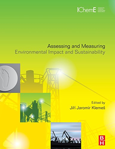 9780127999685: Assessing and Measuring Environmental Impact and Sustainability