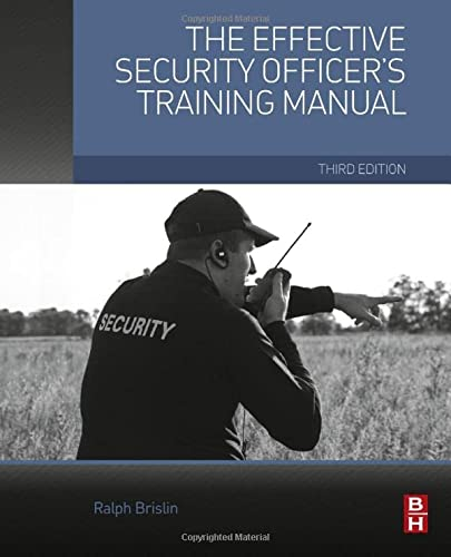9780128000038: The Effective Security Officer's Training Manual