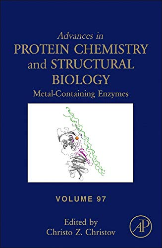 9780128000120: Metal-containing enzymes, Volume 97 (Advances in Protein Chemistry and Structural Biology)
