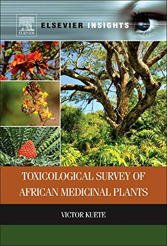 9780128000182: Toxicological Survey of African Medicinal Plants