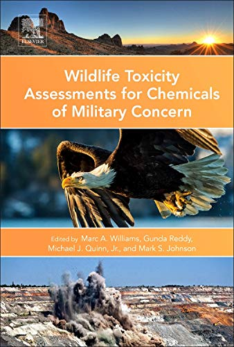 9780128000205: Wildlife Toxicity Assessments for Chemicals of Military Concern
