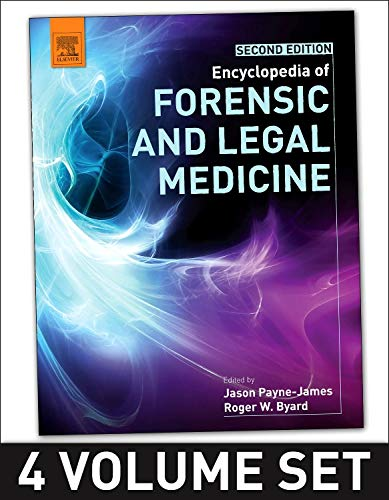 9780128000342: Encyclopedia of Forensic and Legal Medicine: Pt. 1-4