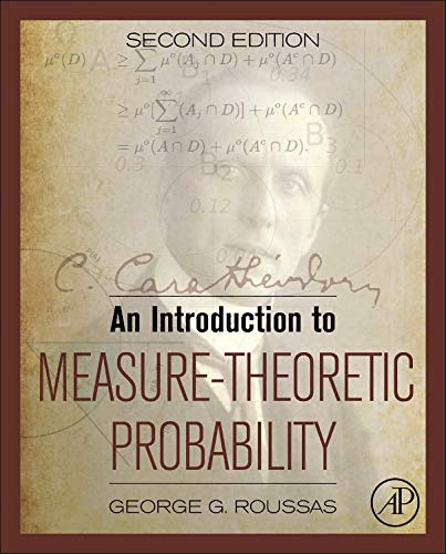 9780128000427: An Introduction to Measure-Theoretic Probability, Second Edition
