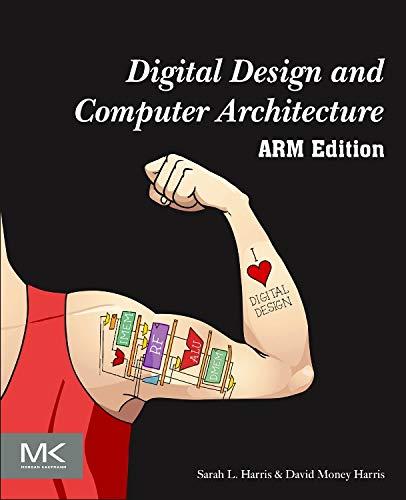 Digital Design and Computer Architecture: ARM Edition: Harris, Sarah; Harris,