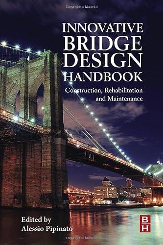 9780128000588: Innovative Bridge Design Handbook: Construction, Rehabilitation and Maintenance