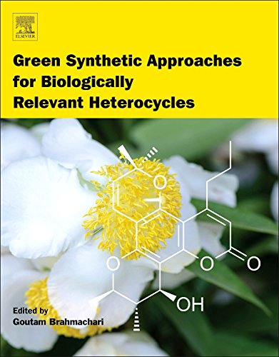 9780128000700: Green Synthetic Approaches for Biologically Relevant Heterocycles