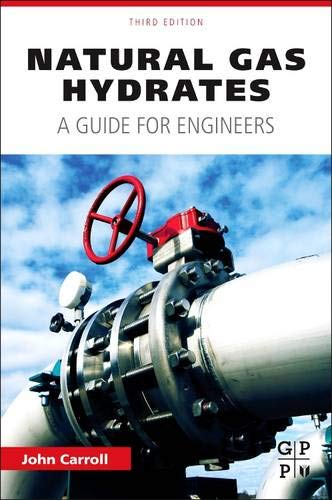 9780128000748: Natural Gas Hydrates, Third Edition: A Guide for Engineers