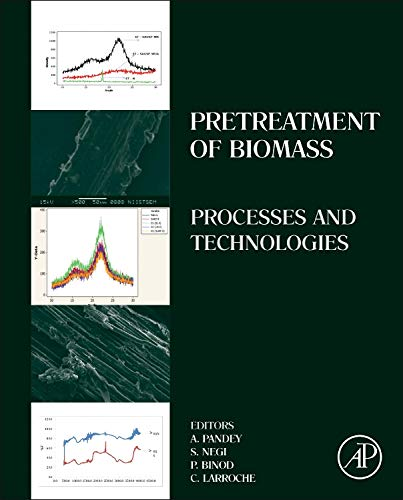 9780128000809: Pretreatment of Biomass: Processes and Technologies