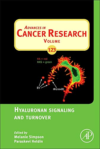 9780128000922: Hyaluronan Signaling and Turnover, Volume 123 (Advances in Cancer Research)