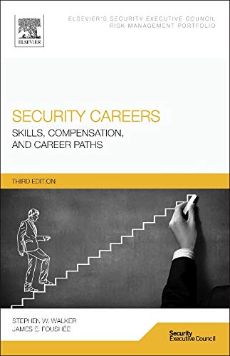 9780128001042: Security Careers, Third Edition: Skills, Compensation, and Career Paths