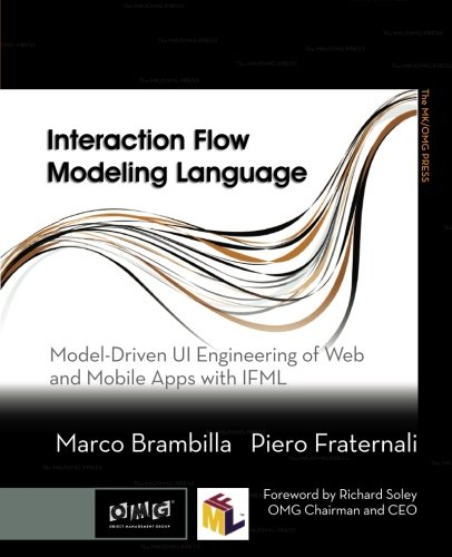 9780128001080: Interaction Flow Modeling Language: Model-Driven UI Engineering of Web and Mobile Apps with IFML (The MK/OMG Press)