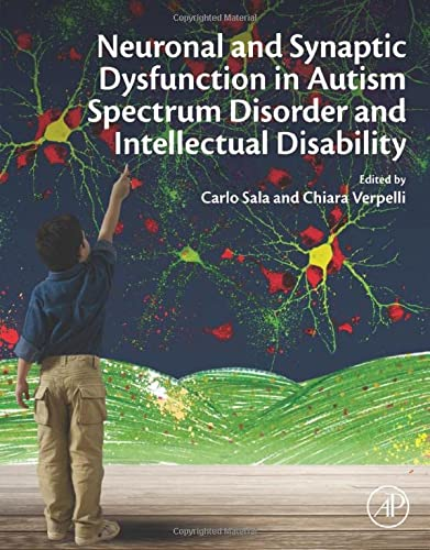 9780128001097: Synaptic Dysfunction in Autism Spectrum Disorder and Intellectual Disability
