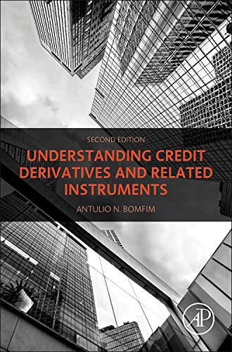 9780128001165: Understanding Credit Derivatives and Related Instruments