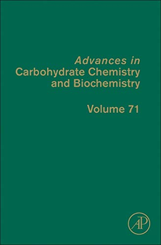 9780128001288: Advances in Carbohydrate Chemistry and Biochemistry, Volume 71