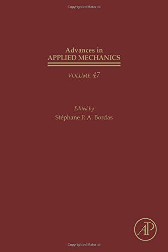9780128001301: Advances in Applied Mechanics, Volume 47