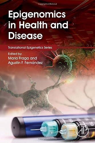 9780128001400: Epigenomics in Health and Disease