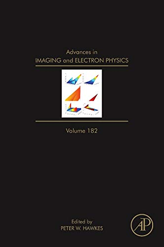9780128001462: Advances in Imaging and Electron Physics, Volume 182
